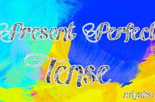 Rumus Present Perfect Tense beserta fungsi dan contohnya