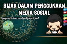 5 Cara agar bijak bermedia sosial menurut Islam