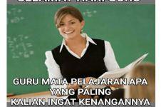 10 Meme kocak tentang guru ini bikin kangen masa sekolah
