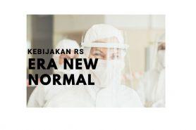 5 Kebijakan yang diberlakukan rumah sakit pada era New Normal