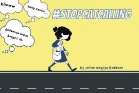 Stop pelecehan, hentikan menormalisasi catcalling