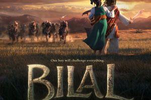 Bilal, film animasi kisah sabahat Nabi Muhammad yang inspiratif banget