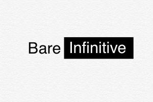 Mengenal 4 bentuk bare infinitives dalam bahasa Inggris