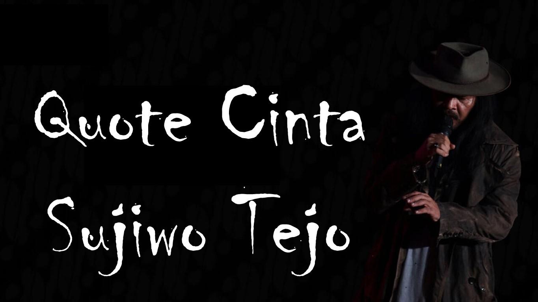 11 Quote cinta dari Sujiwo Tejo, dijamin bikin kamu 'meleleh'