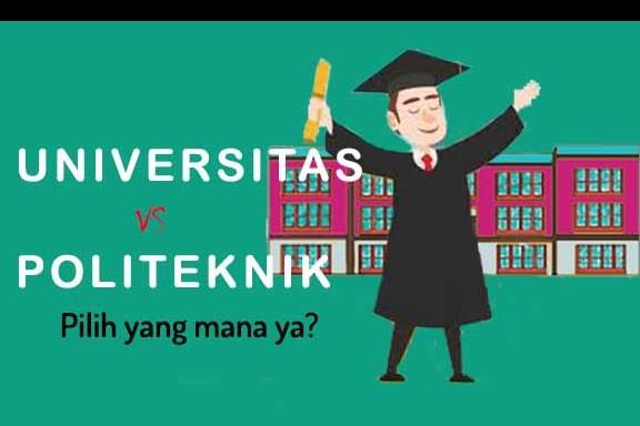 Ini 5 perbedaan antara Universitas VS Politeknik
