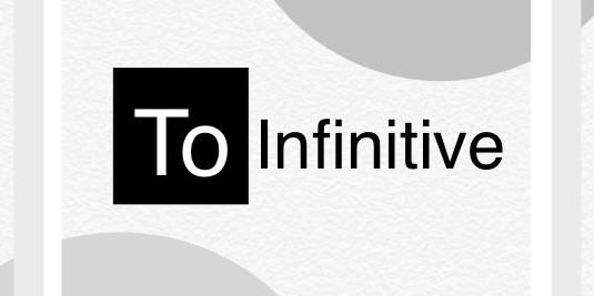 Mengenal 'to infinitive' dalam Bahasa Inggris
