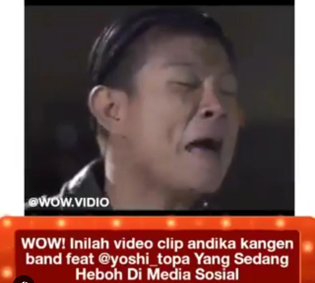 Ekspresi Andika eks Kangen Band di video klip ini ditertawakan netizen