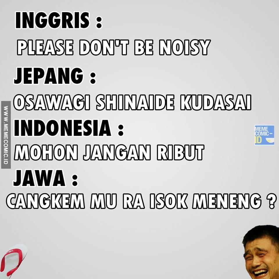 10 Meme Bahasa Jawa Vs Indonesia Vs Inggris Ini Benar