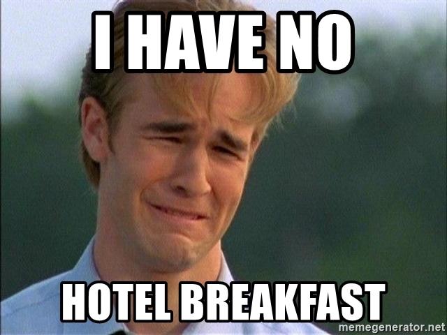Gagal sarapan hotel