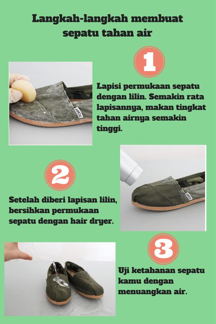 Ingin sepatu kamu tahan air? Beginilah caranya
