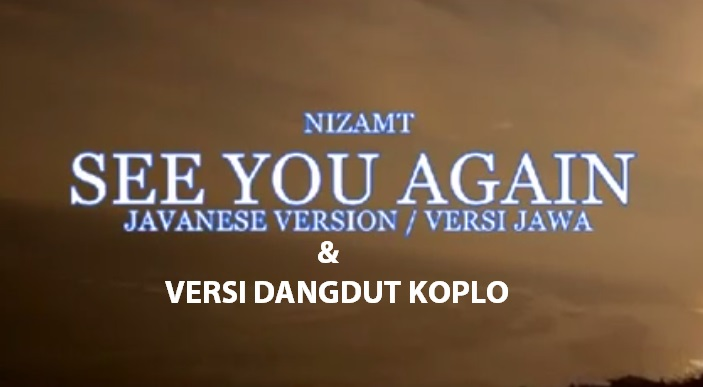 See You Again versi Jawa dan Dangdut, kocak!
