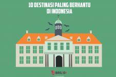 INFOGRAFIS: 10 Destinasi paling berhantu di Indonesia