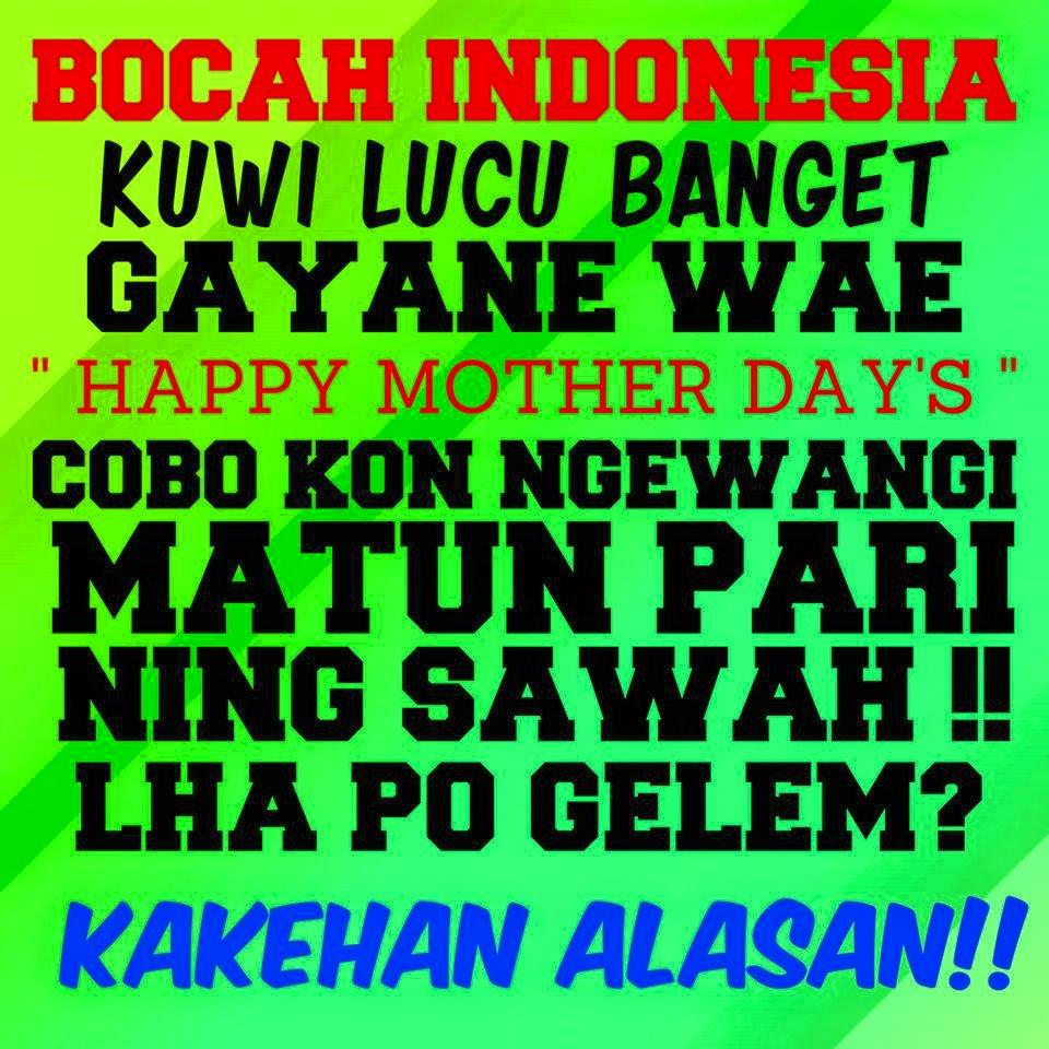 20 Meme Hari Ibu Yang Bikin Kamu Pengen Meluk Ibumu Ow