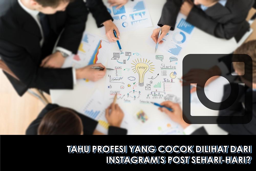 Postingan Instagram bisa ungkap profesi terbaikmu, ini cara mengetahui