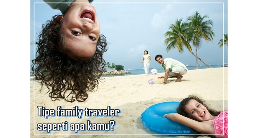 Tipe family traveler seperti apa kamu? Coba yuk tes ini