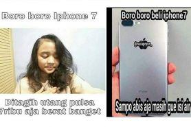 15 Meme 'boro-boro punya iPhone 7' lucu ini bikin senyum kecut