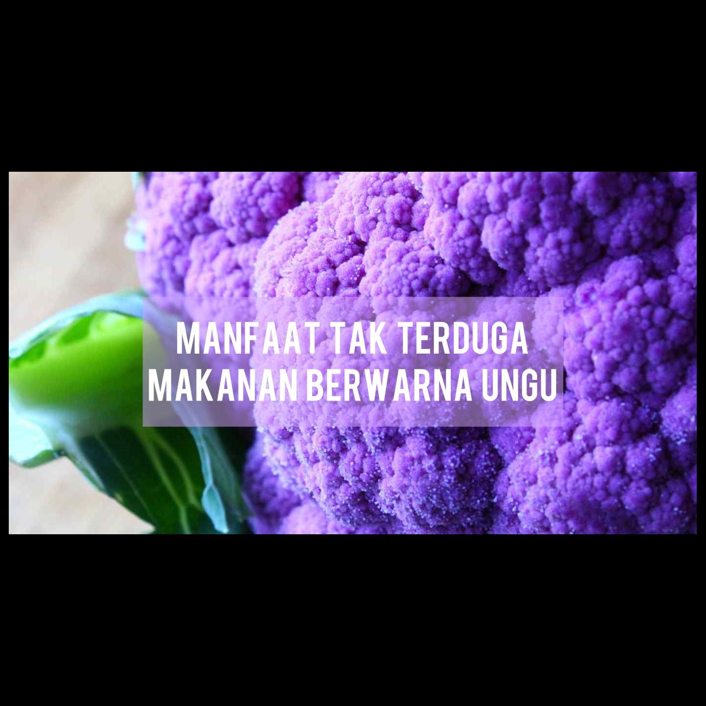 Selain untuk kanker, ini guna tak terduga makanan ungu buat kesehatan