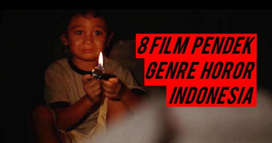 8 Film pendek horor Indonesia ini seramnya bikin bulu kuduk merinding