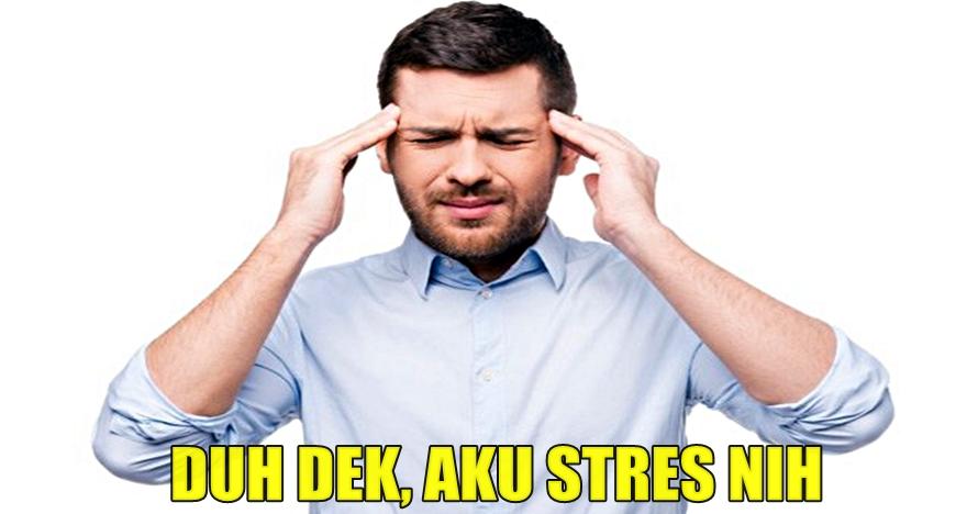 Kamu mengalami stres jika 7 tanda ini muncul di tubuhmu, waspadai ya!