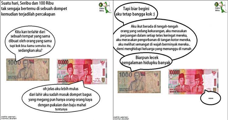 Obrolan imajiner uang Rp 1000 dengan Rp 100 ribu ini penuh makna