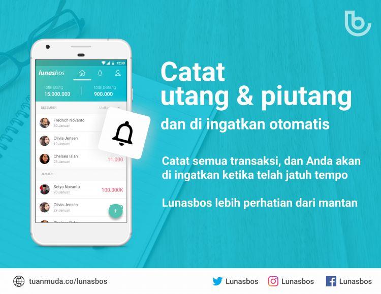 Lunasbos, aplikasi unik pengingat utang piutang buatan anak bangsa