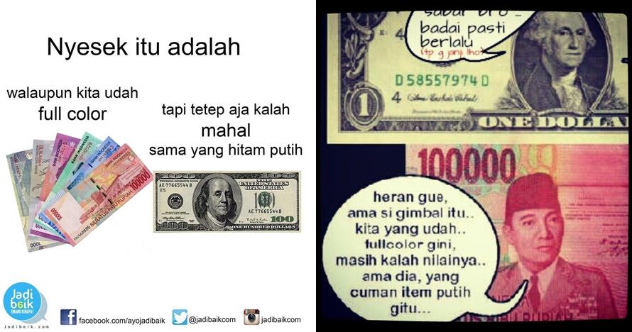 10 Meme 'Dolar mengamuk vs Rupiah melemah' ini bikin tersenyum kecut