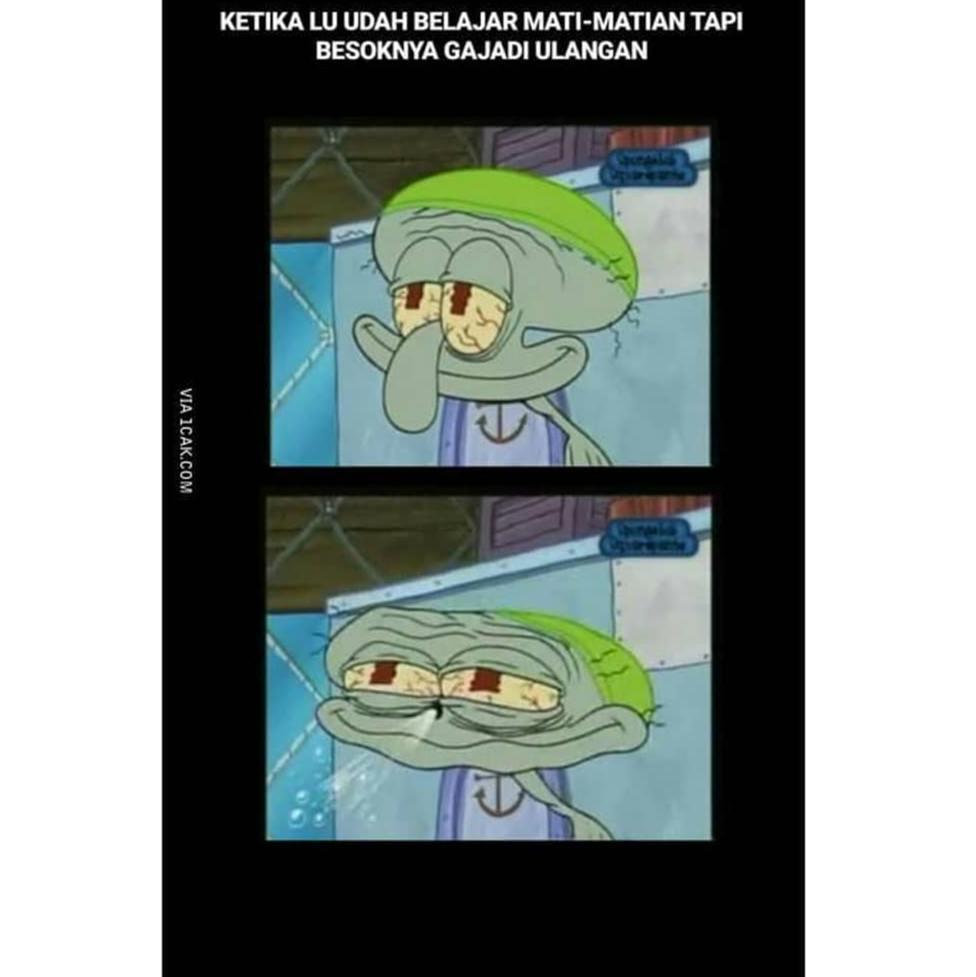 12 Meme Lucu Squidward Habis Ujian Ini Bikin Senyum Tipis