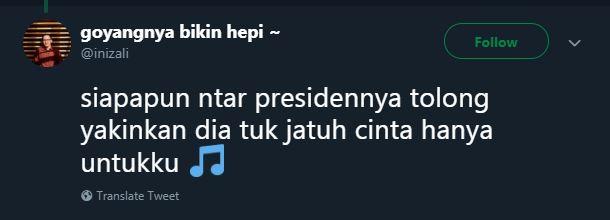 siapapun ntar presidennya © 2019 Twitter
