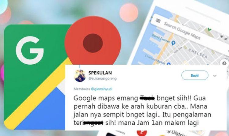 13 Curhat kocak korban Google Maps, banyak nyasar ke kuburan