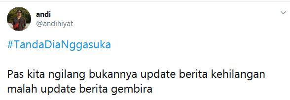 #TandaDiaNggaSuka © 2019 Twitter