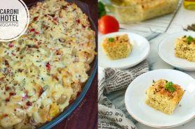 7 Cara membuat macaroni schotel, enak, lumer, dan sederhana