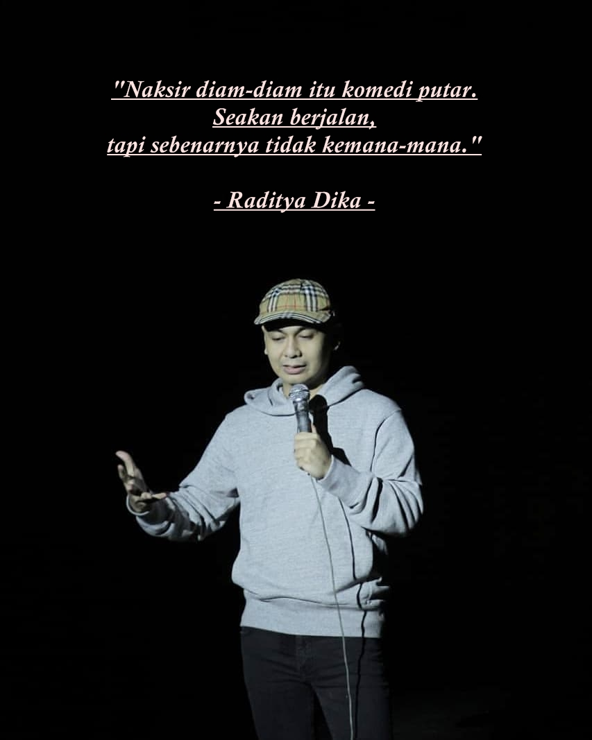 the best quotes film film raditya dika frae kmu end t
