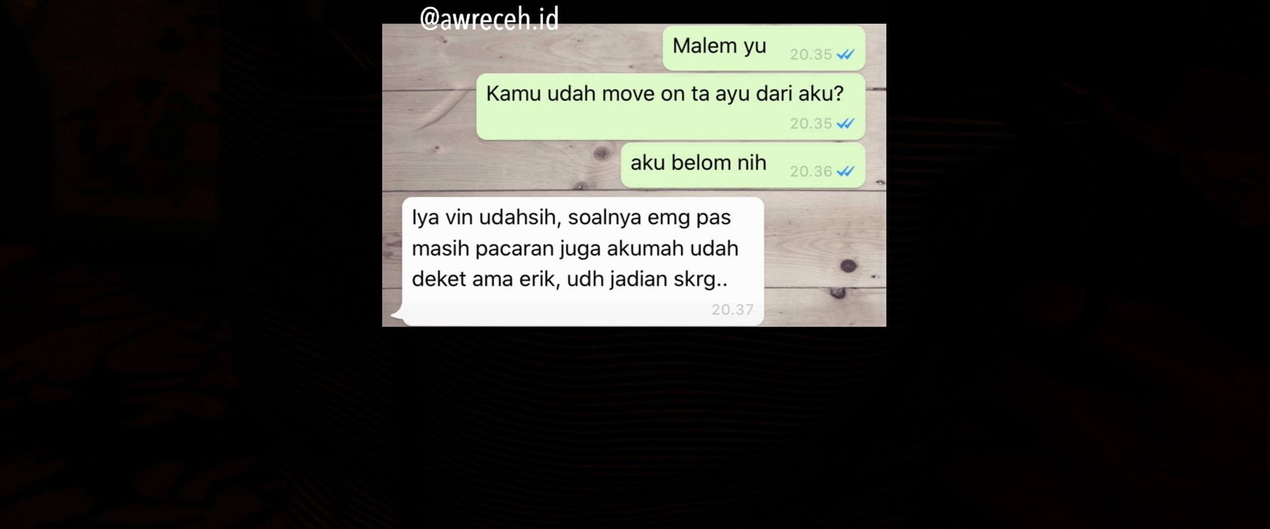 10 Chat WA Mantan Belum Move On Lucunya Bikin Ketawa Nyesek