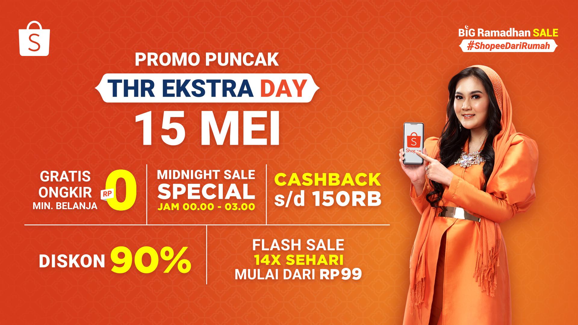 Spesial 15 Mei, Promo Heboh Puncak THR Ekstra Day dari Shopee!