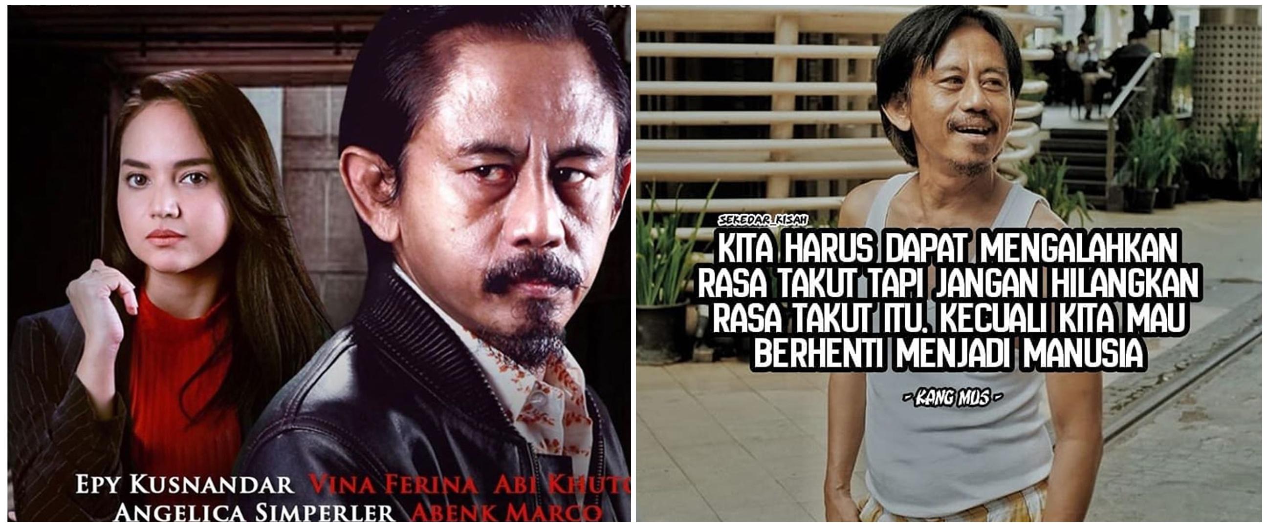 35 Kata-kata quote bijak Epy Kusnandar 'Kang Mus' Preman Pensiun