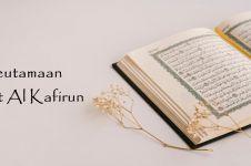 Keutamaan dan arti surat Al Kafirun dalam Alquran