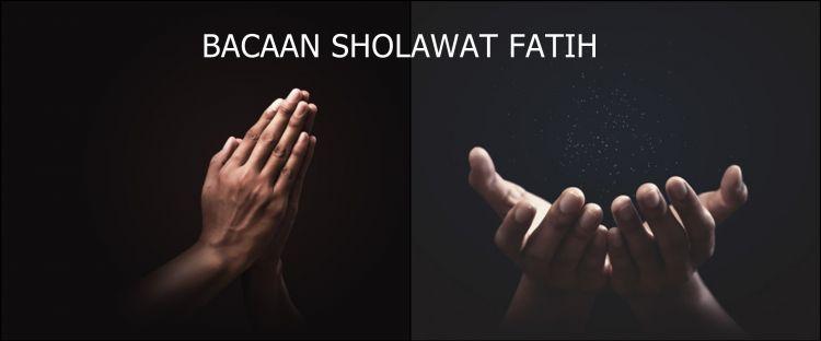 Bacaan sholawat fatih beserta keutamaan bagi Muslim yang membacanya