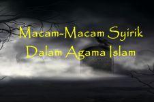 Macam-macam syirik dalam Islam, wajib dihindari