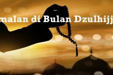 Amalan utama bulan Dzulhijjah bagi umat Islam