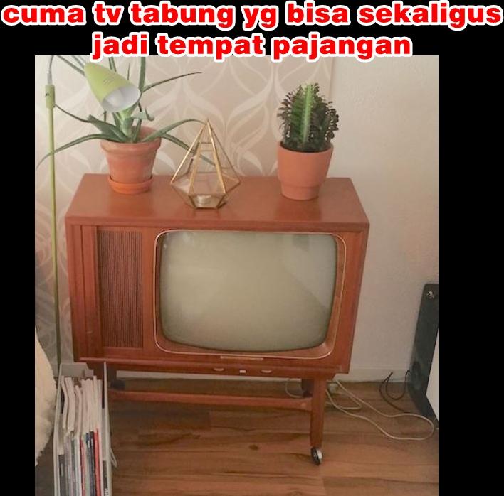 meme lucu tv tabung Berbagai sumber