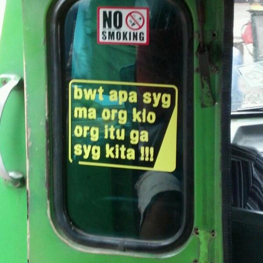tulisan lucu di angkutan umum © Berbagai Sumber