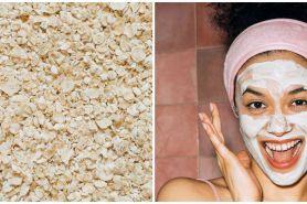 8 Manfaat oatmeal untuk kulit, bikin glowing