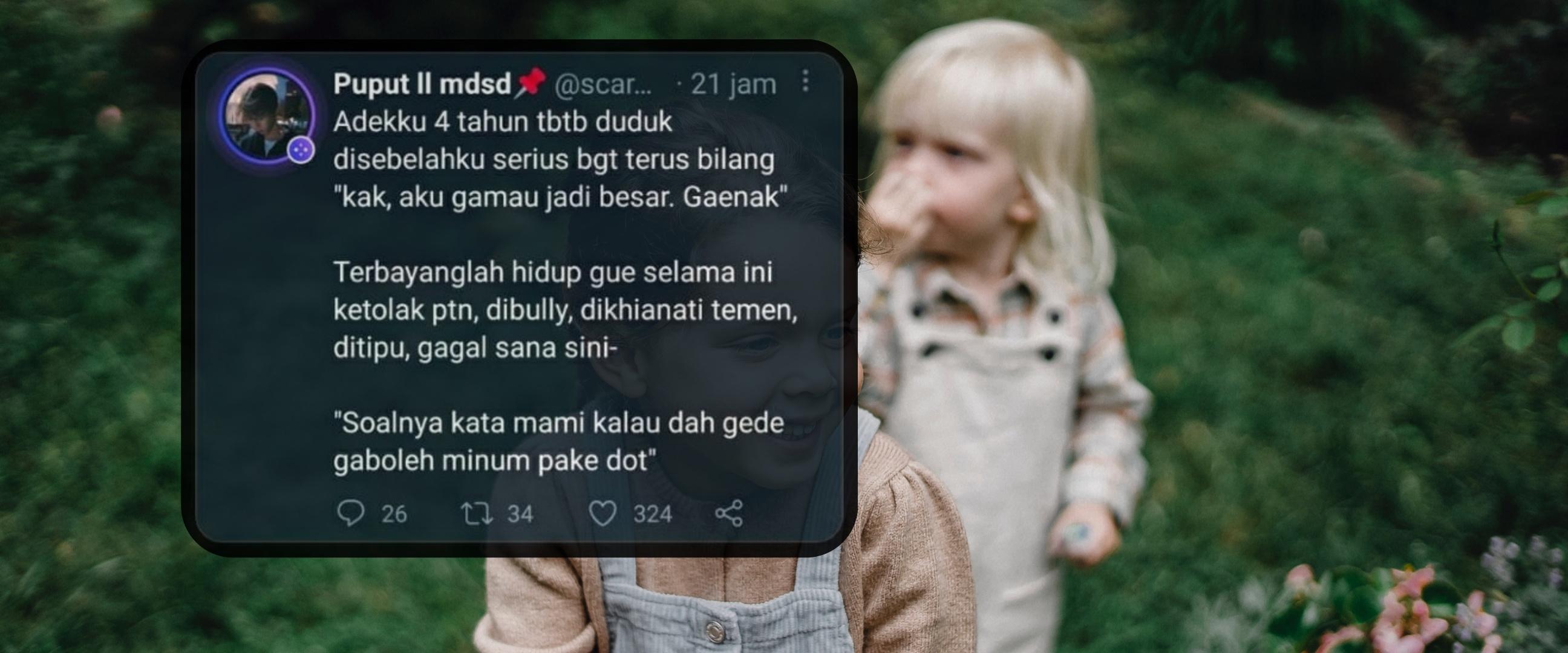 11 Curhatan lucu netizen soal celotehan adik ini penuh kepolosan