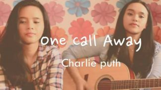 """2 Cewek Manis Ini Cover Lagu """"One Call Away""""  Versi Akustik"""