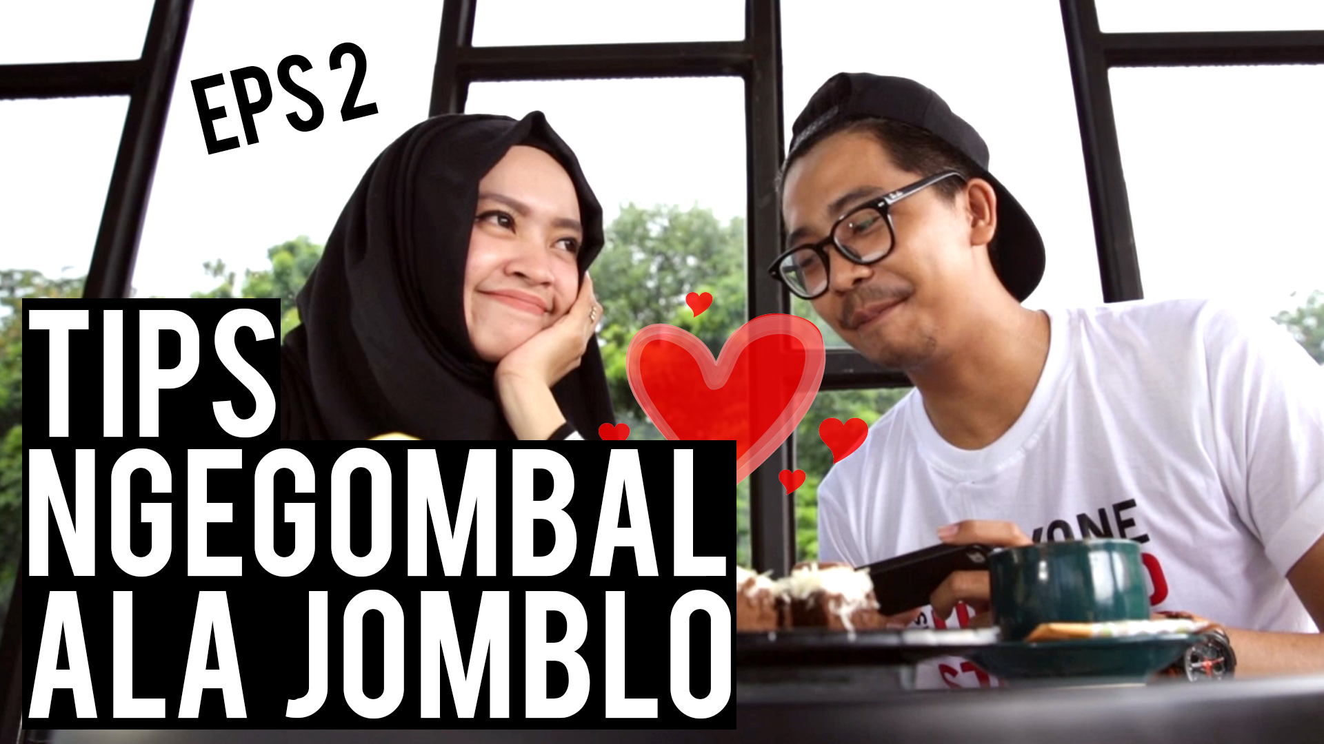 Tips Gombal Ala Jomblo Episode 2