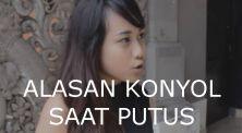 Video Lucu: Alasan Konyol Yang Diucapkan Saat Putus