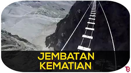 Jembatan mengerikan di dunia, telan banyak korban