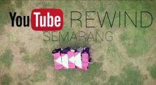 Wah Keren Banget, Video YouTube Rewind Semarang 2016
