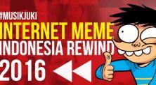 Internet Meme Rewind, Rangkuman Tren Meme 2016 ala Si Juki