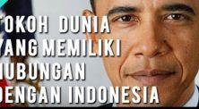 4 Tokoh Dunia Ini Ternyata Memiliki Hubungan Dengan Indonesia!